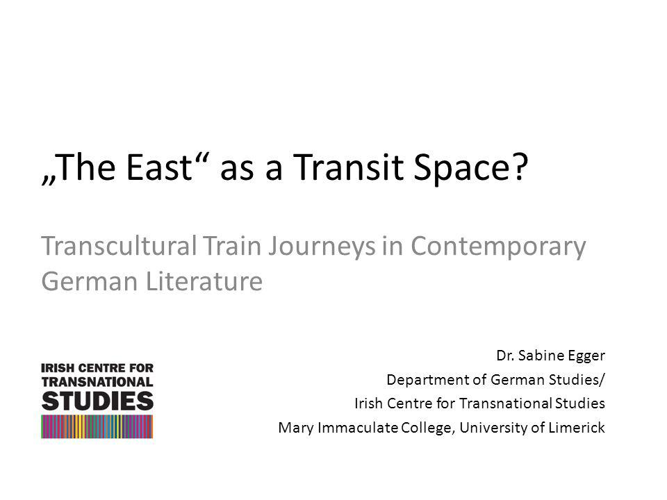 """The East as a Transit Space"