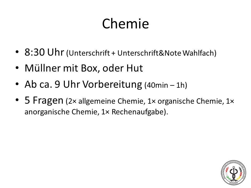 Chemie 8:30 Uhr (Unterschrift + Unterschrift&Note Wahlfach)