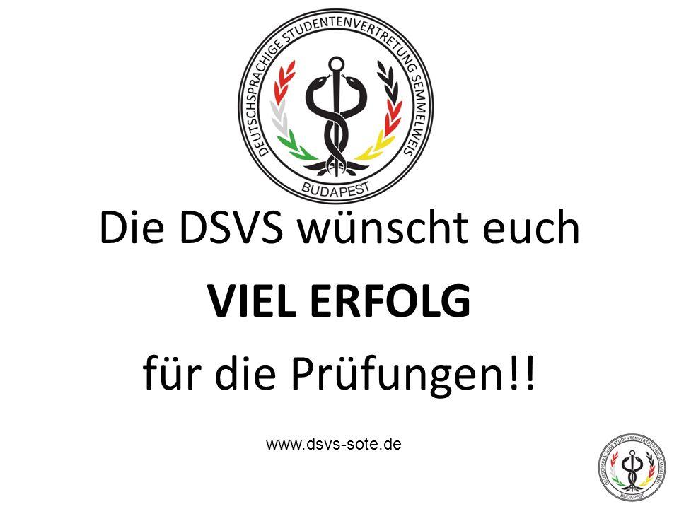 Die DSVS wünscht euch VIEL ERFOLG für die Prüfungen!!