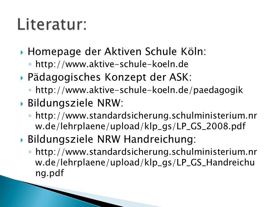 Literatur: Homepage der Aktiven Schule Köln: