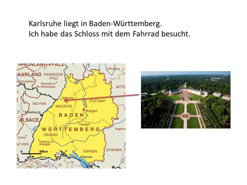 Karlsruhe liegt in Baden-Württemberg