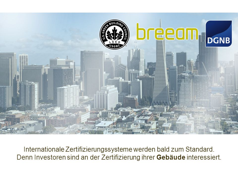 Internationale Zertifizierungssysteme werden bald zum Standard