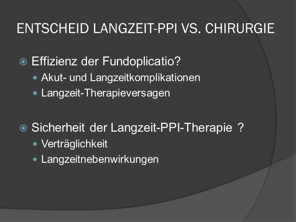 ENTSCHEID LANGZEIT-PPI VS. CHIRURGIE