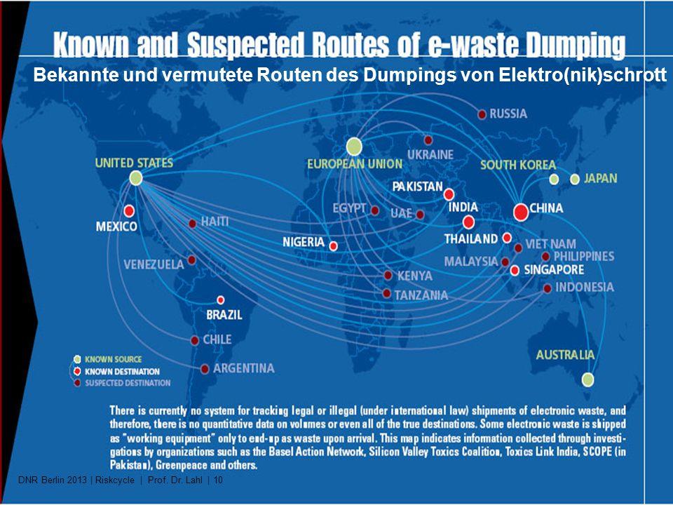 Bekannte und vermutete Routen des Dumpings von Elektro(nik)schrott