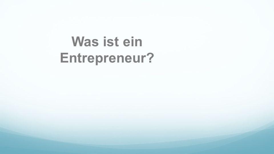 Was ist ein Entrepreneur