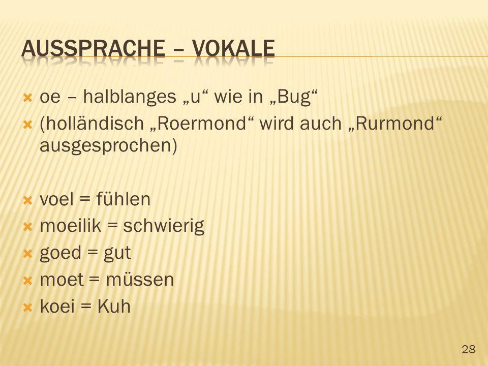 "Aussprache – vokale oe – halblanges ""u wie in ""Bug"