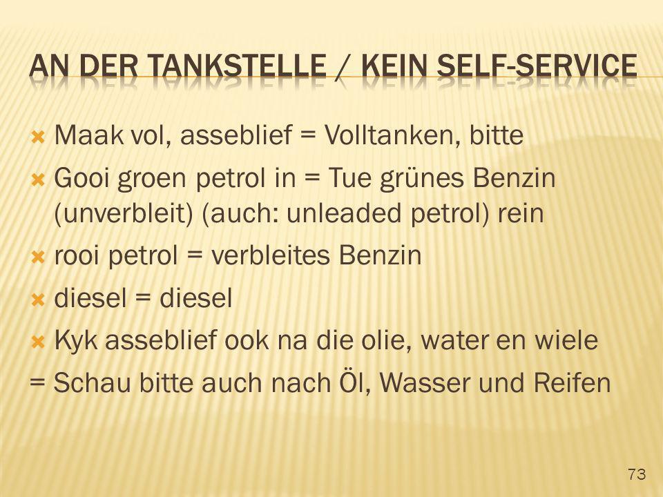 An der Tankstelle / kein self-service