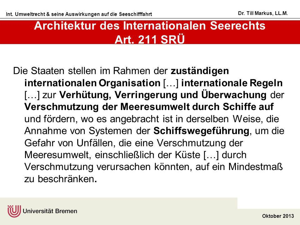 Architektur des Internationalen Seerechts Art. 211 SRÜ