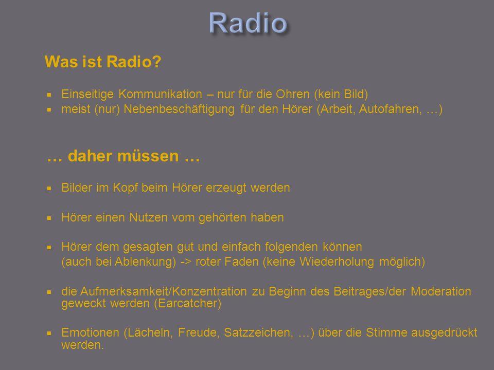 Radio … daher müssen … Was ist Radio