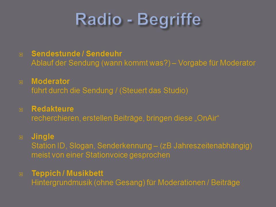 Radio - Begriffe Sendestunde / Sendeuhr