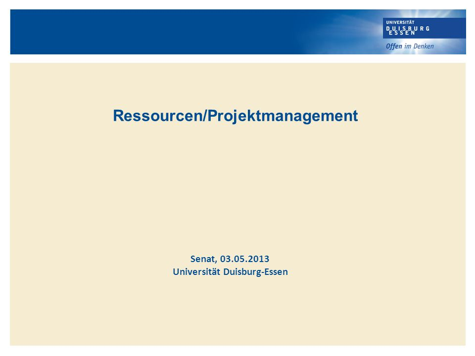 Ressourcen/Projektmanagement Universität Duisburg-Essen