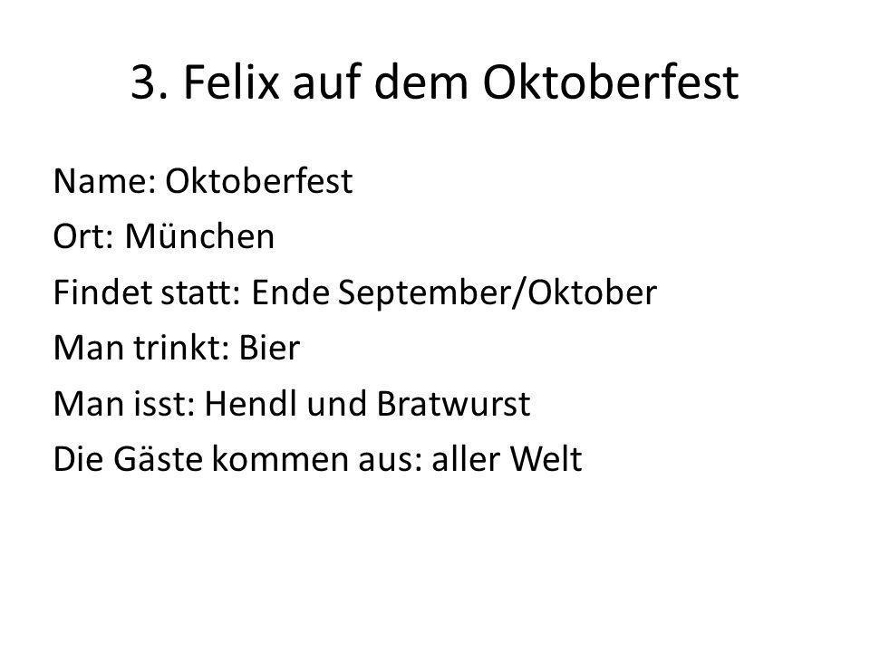 3. Felix auf dem Oktoberfest
