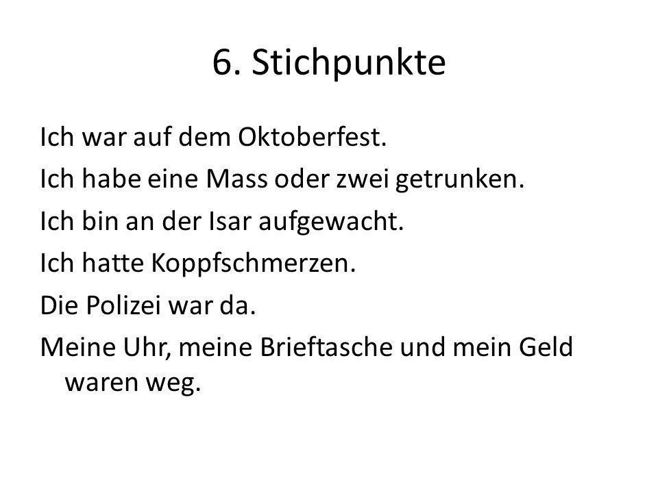 6. Stichpunkte