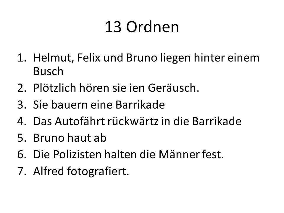 13 Ordnen Helmut, Felix und Bruno liegen hinter einem Busch