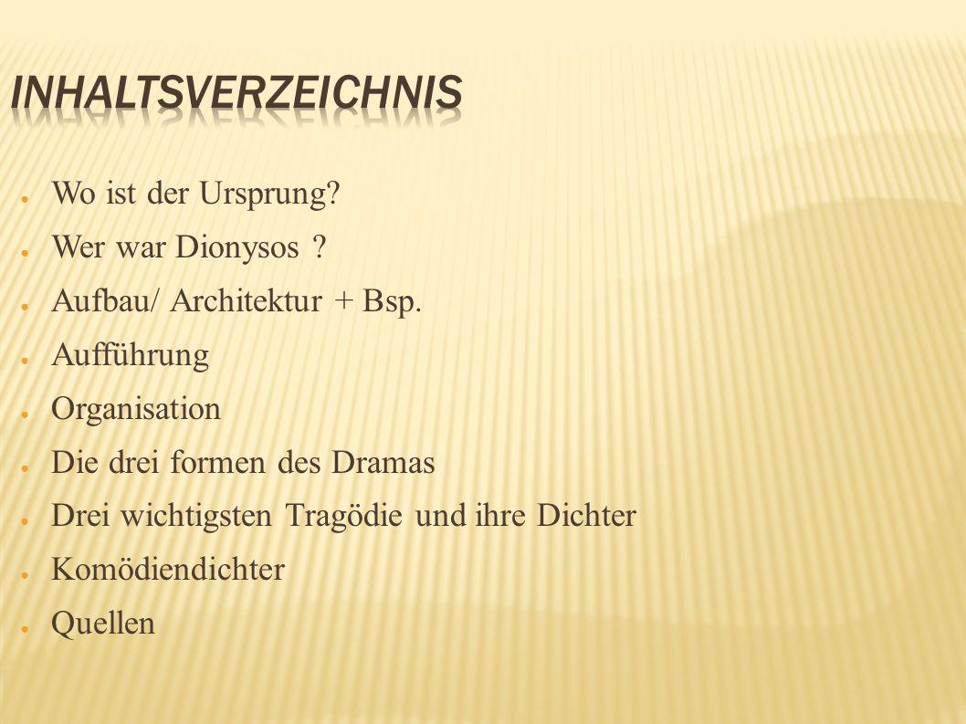 Inhaltsverzeichnis Wo ist der Ursprung Wer war Dionysos
