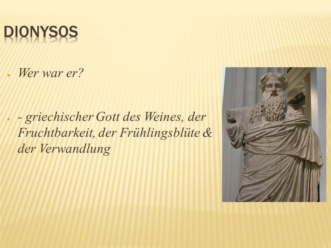 Dionysos Wer war er.