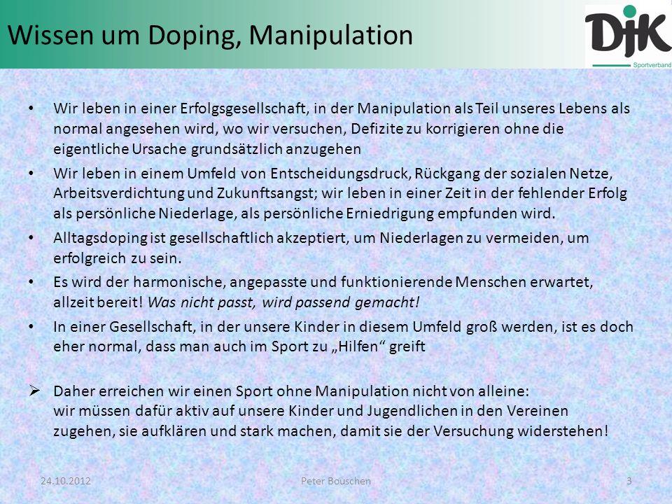 Wissen um Doping, Manipulation