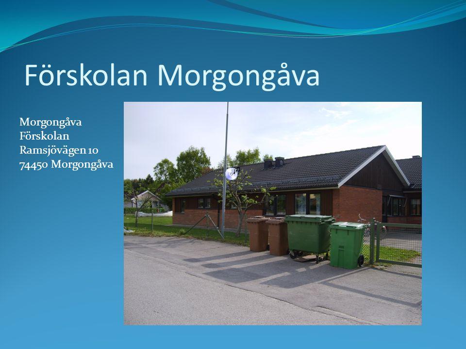 Förskolan Morgongåva Morgongåva Förskolan Ramsjövägen 10