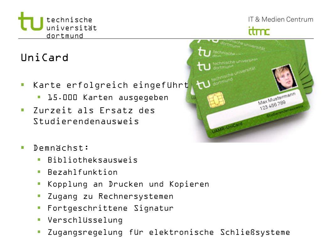 UniCard Karte erfolgreich eingeführt