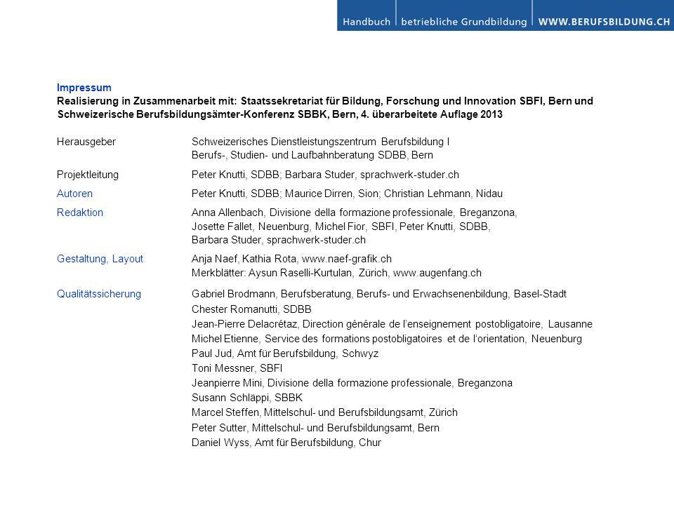 Impressum Realisierung in Zusammenarbeit mit: Staatssekretariat für Bildung, Forschung und Innovation SBFI, Bern und.