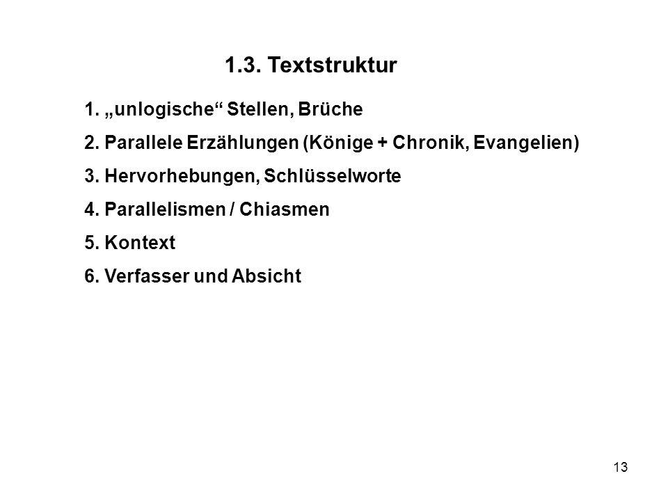 "1.3. Textstruktur 1. ""unlogische Stellen, Brüche"