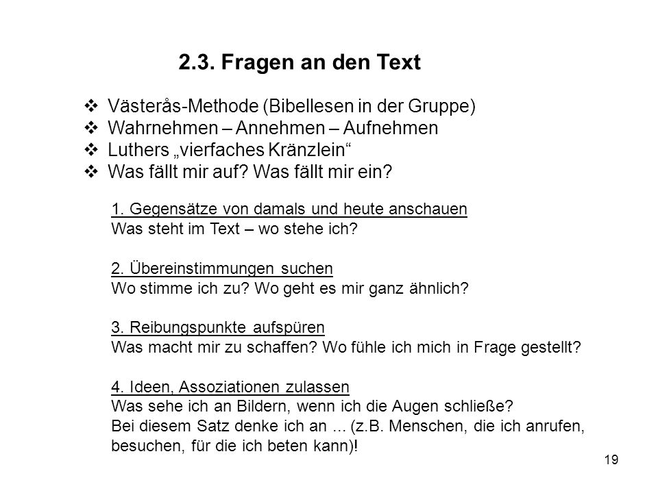 2.3. Fragen an den Text Västerås-Methode (Bibellesen in der Gruppe)