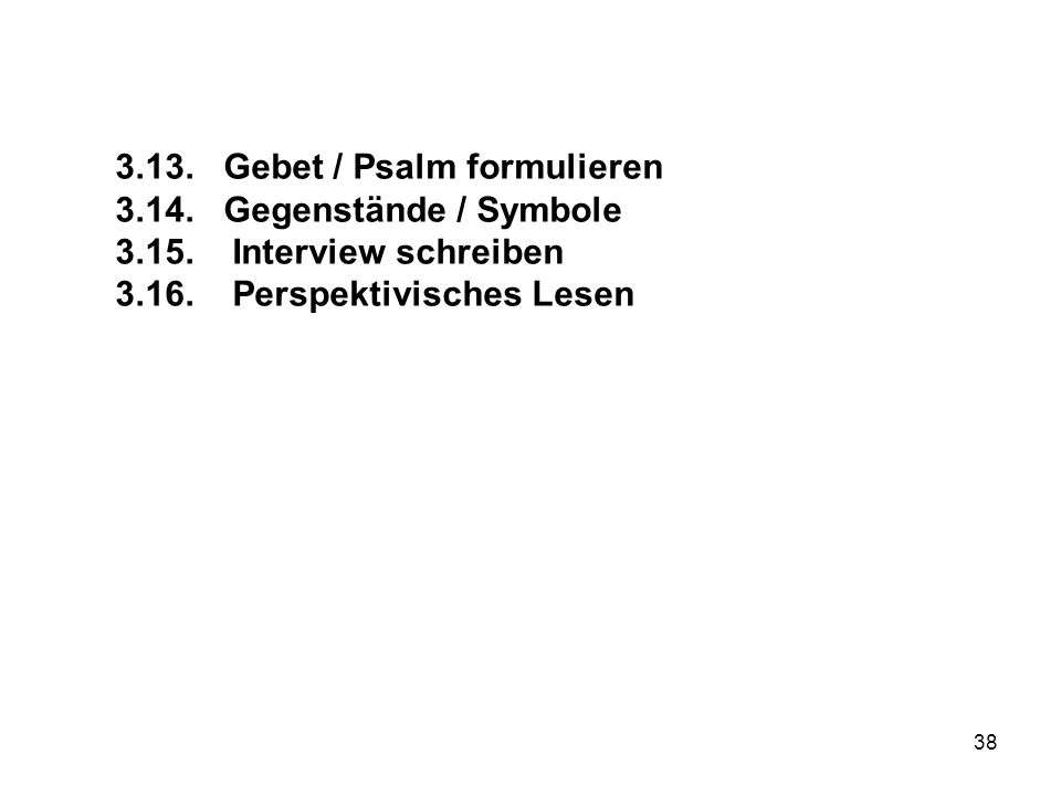 3.13. Gebet / Psalm formulieren