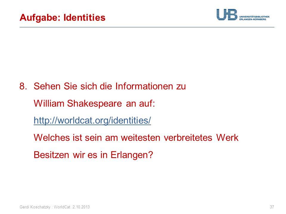 Aufgabe: Identities