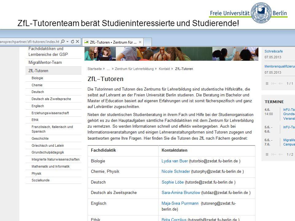 ZfL-Tutorenteam berät Studieninteressierte und Studierende!