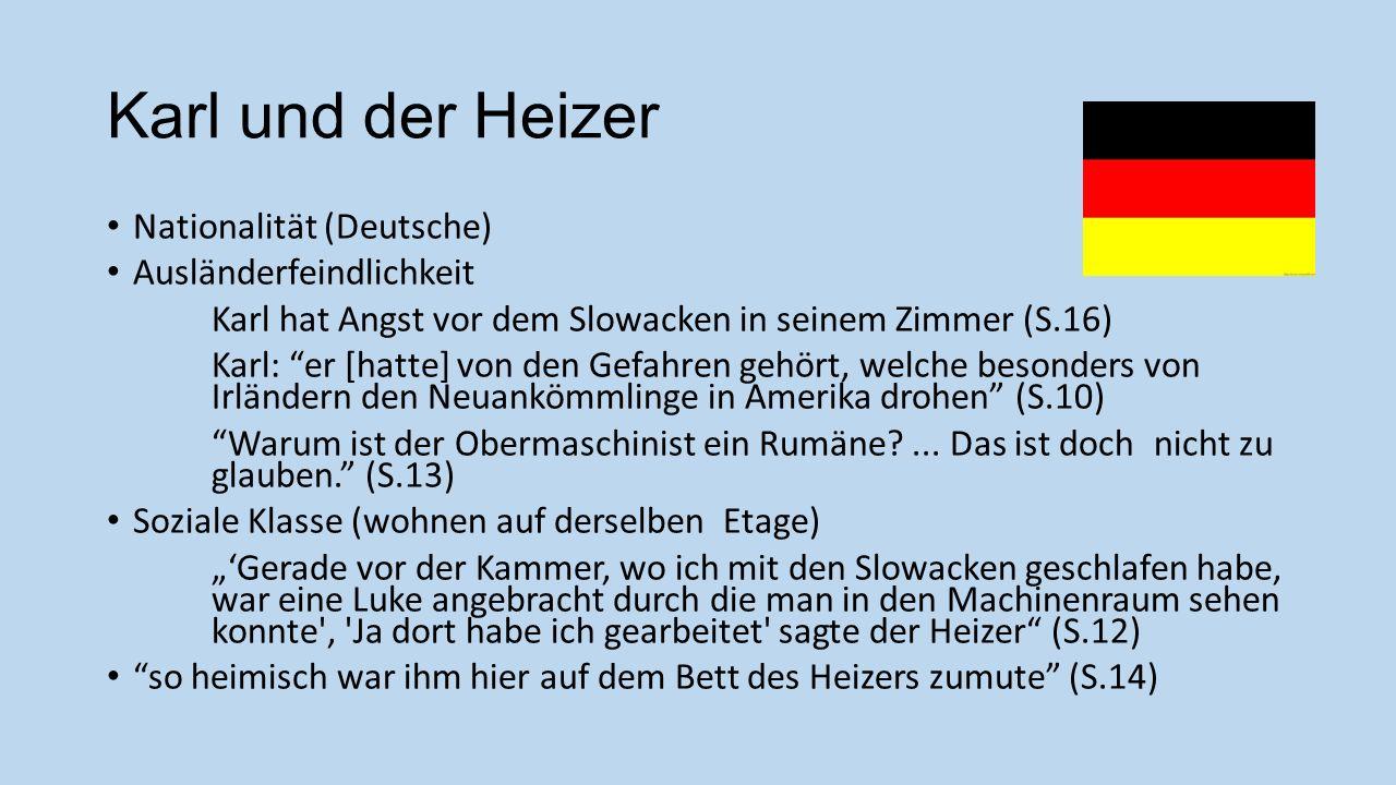 Karl und der Heizer Nationalität (Deutsche) Ausländerfeindlichkeit