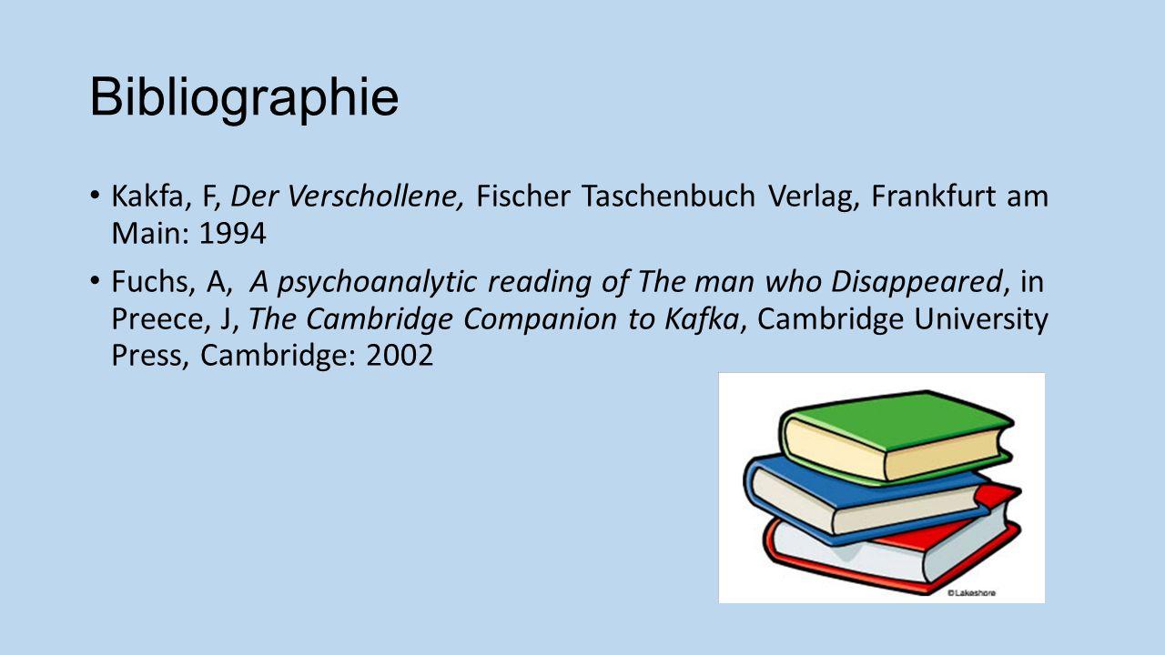 Bibliographie Kakfa, F, Der Verschollene, Fischer Taschenbuch Verlag, Frankfurt am Main: 1994.