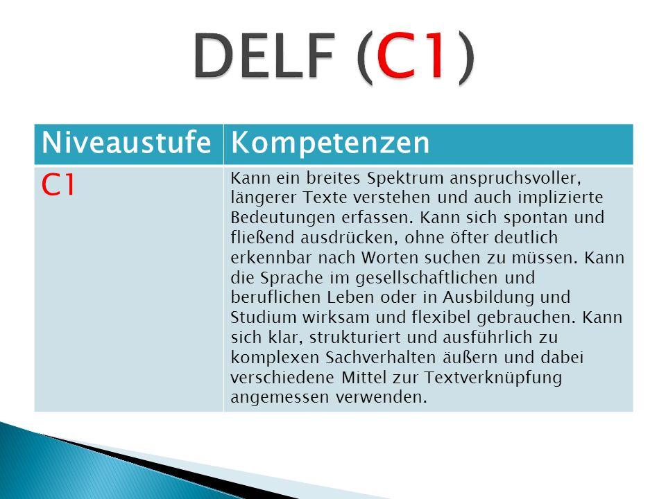 DELF (C1) Niveaustufe Kompetenzen C1