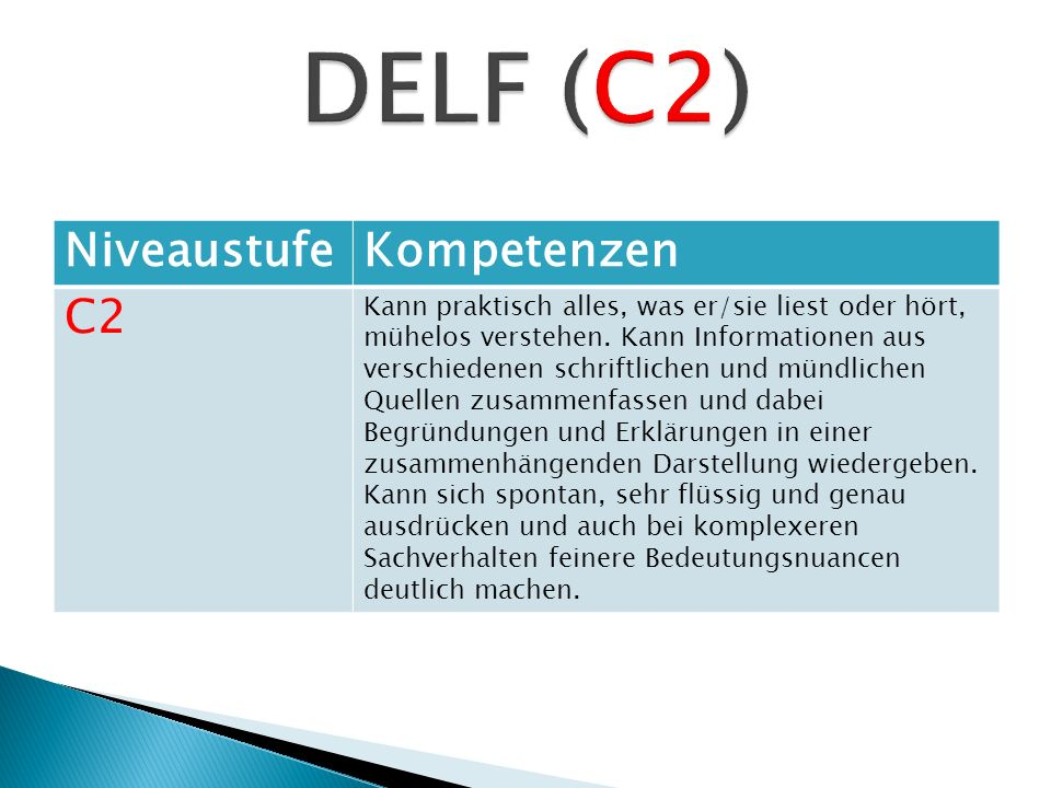 DELF (C2) Niveaustufe Kompetenzen C2