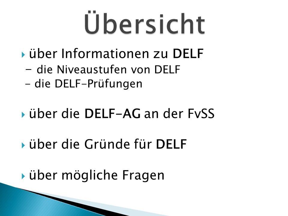 Übersicht über Informationen zu DELF - die Niveaustufen von DELF