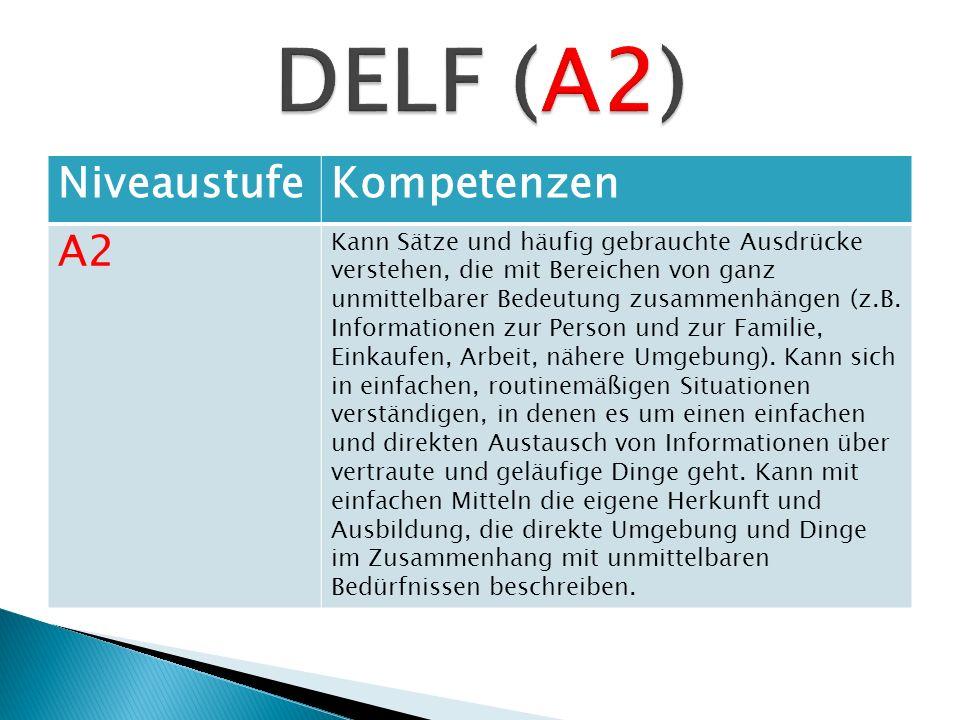 DELF (A2) Niveaustufe Kompetenzen A2