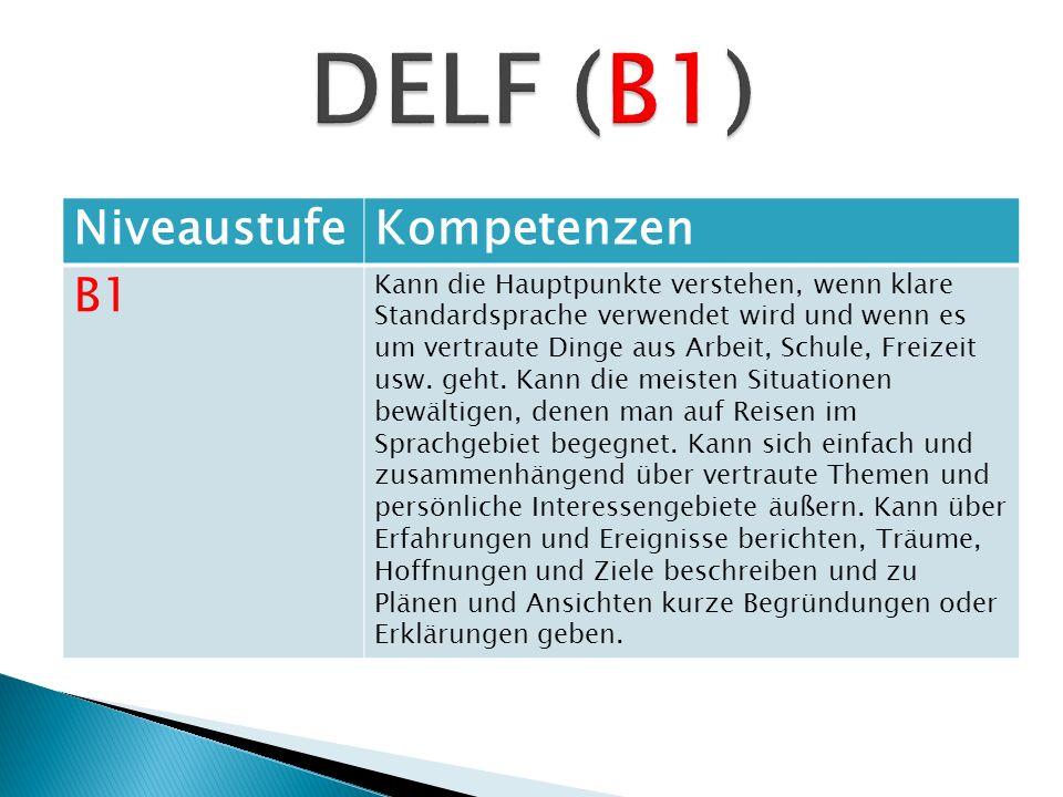 DELF (B1) Niveaustufe Kompetenzen B1