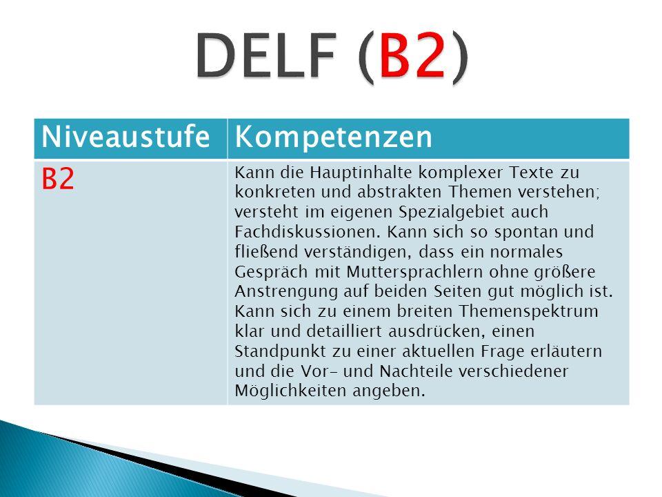 DELF (B2) Niveaustufe Kompetenzen B2