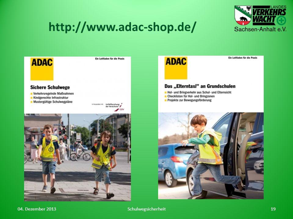 http://www.adac-shop.de/ 04. Dezember 2013 Schulwegsicherheit