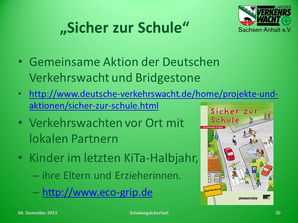 """""""Sicher zur Schule Gemeinsame Aktion der Deutschen Verkehrswacht und Bridgestone."""