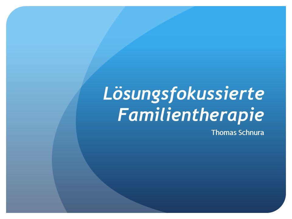 Lösungsfokussierte Familientherapie