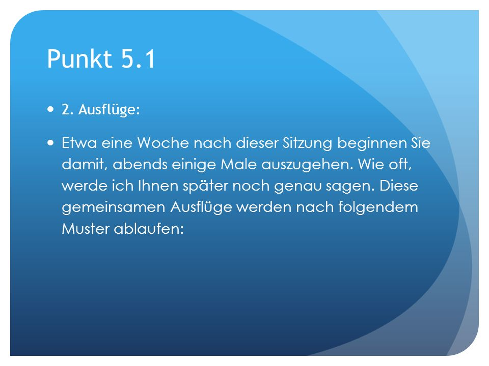Punkt 5.1 2. Ausflüge: