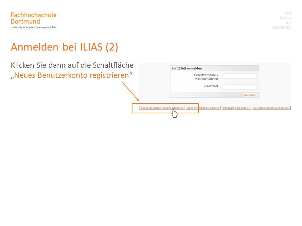 Anmelden bei ILIAS (2) Klicken Sie dann auf die Schaltfläche
