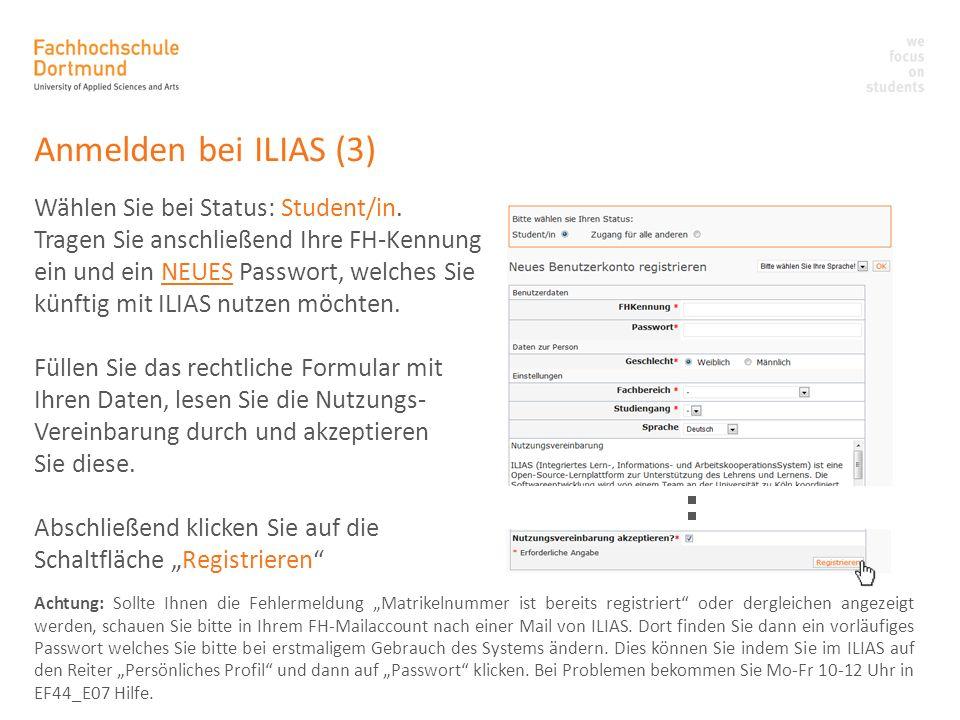 Anmelden bei ILIAS (3) Wählen Sie bei Status: Student/in.