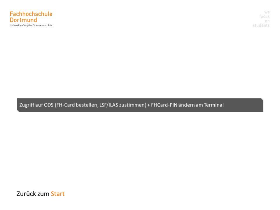 Zugriff auf ODS (FH-Card bestellen, LSF/ILAS zustimmen) + FHCard-PIN ändern am Terminal