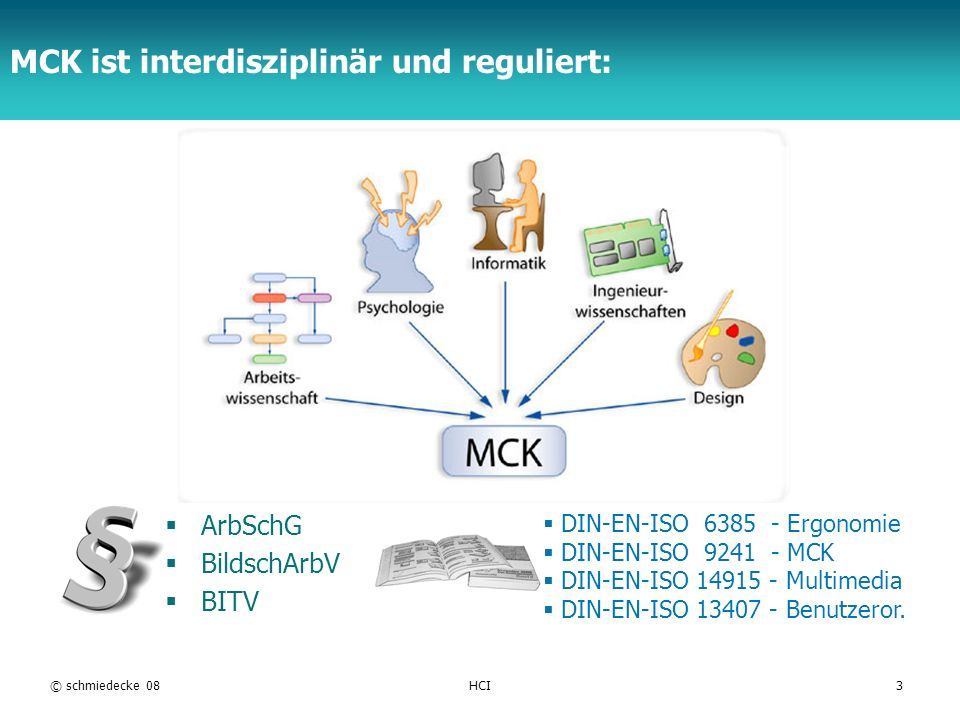 MCK ist interdisziplinär und reguliert: