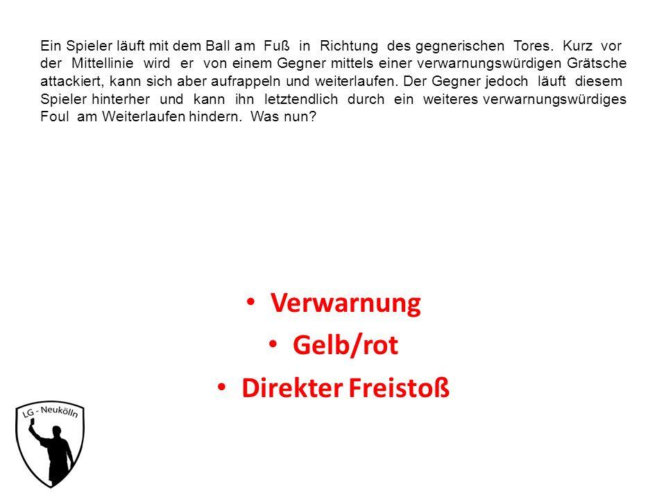 Verwarnung Gelb/rot Direkter Freistoß