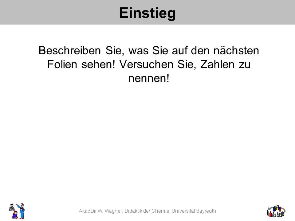 AkadDir W. Wagner. Didaktik der Chemie, Universität Bayreuth
