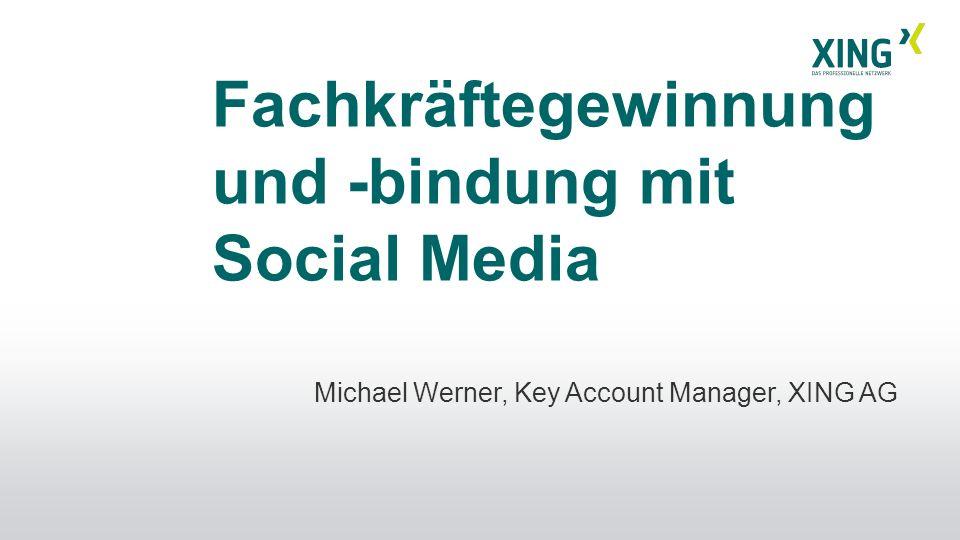 Fachkräftegewinnung und -bindung mit Social Media