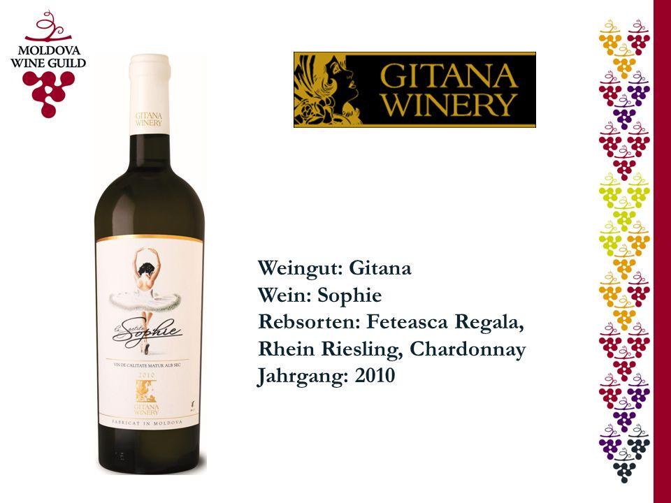 Weingut: Gitana Wein: Sophie Rebsorten: Feteasca Regala, Rhein Riesling, Chardonnay Jahrgang: 2010