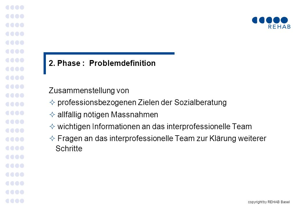 2. Phase : Problemdefinition
